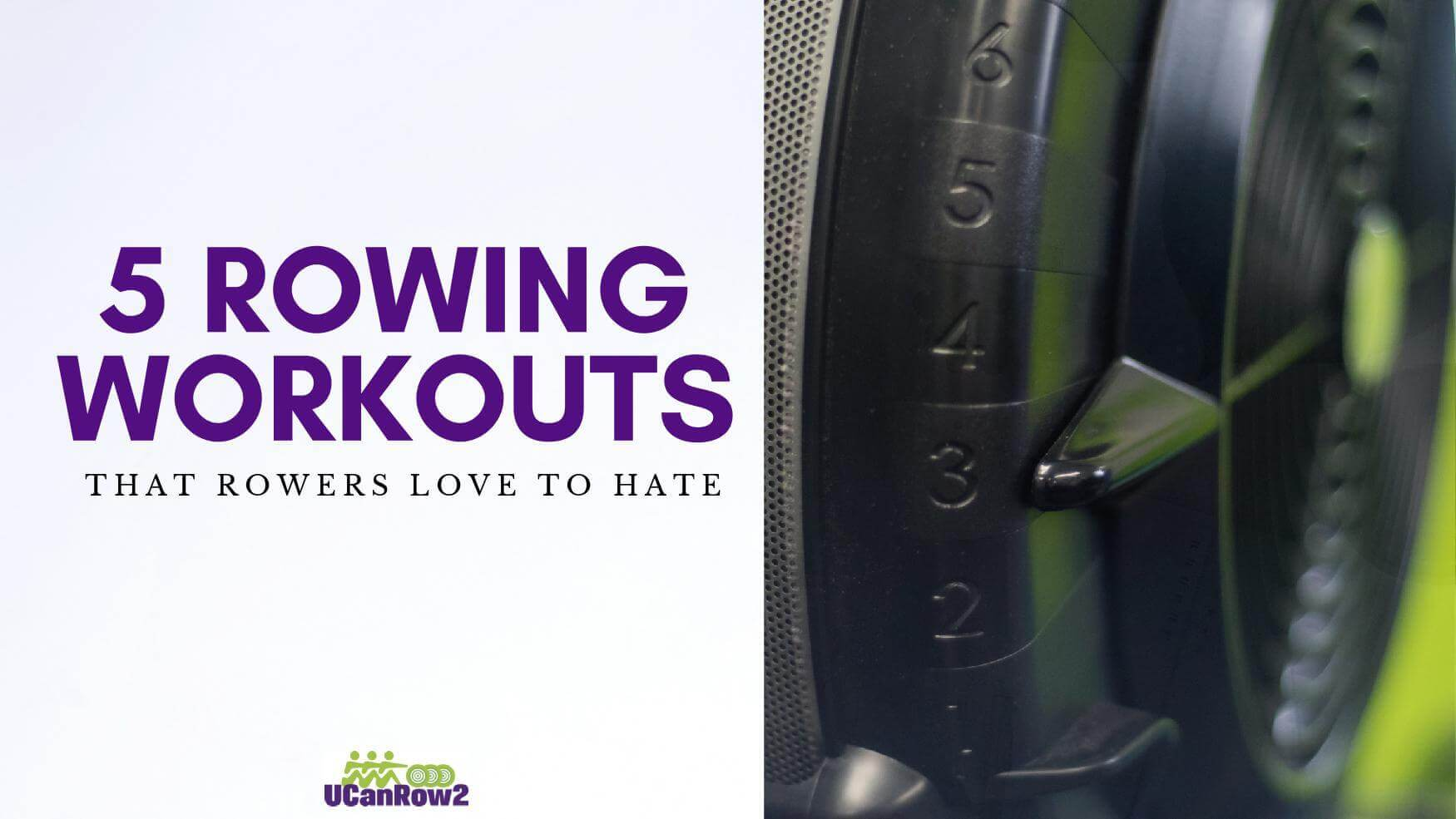 5 row machine workouts that rowers love to hate - use these to build your rowing machine endurance